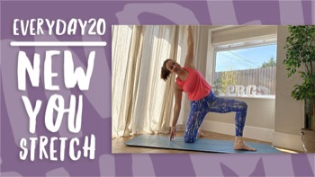 Everyday20 New You Stretch