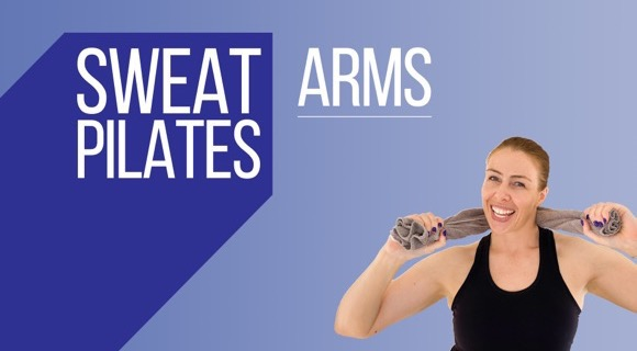 Sweat Pilates Arms